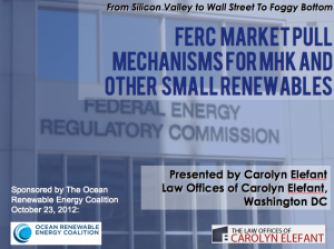 FERC Market Pull Mechanisms for Marine Hydrokinetic and Other Small Renewables